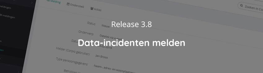 Release 3.8 - Data incidenten melden