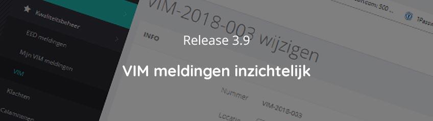 Release 3.9 - VIM meldingen inzichtelijk